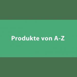 Produkte von A-Z
